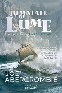 Jumătate de lume (Marea sfărâmată #2) · Joe Abercrombie