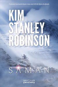 Șaman · Kim Stanley Robinson
