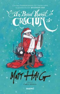 """Un băiat numit Crăciun · Matt Haig · """"O imposibilitate este o posibilitate pe care încă n-ai înțeles-o."""""""
