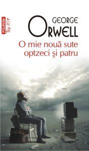 O mie nouă sute optzeci și patru · George Orwell