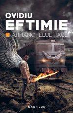 Arhanghelul Raul · Ovidiu Eftimie