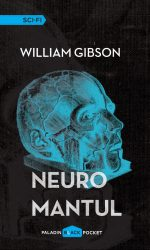 Neuromantul (Sprawl #1) · William Gibson