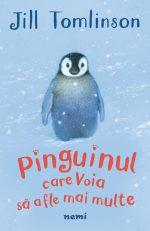 Pinguinul care voia să afle mai multe · Jill Tomlinson