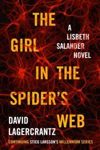 Prizonieră în pânza de păianjen (Millennium #4) · David Lagercrantz
