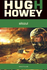 Silozul (Silozul #1) · Hugh Howey