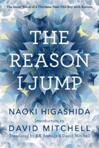 The Reason I Jump · Naoki Higashida