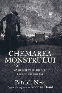 """Chemarea monstrului · Patrick Ness – """"Poveștile sunt creaturi sălbatice."""""""