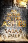 Elias și spioana cărturarilor (An Ember in the Ashes #1) · Sabaa Tahir