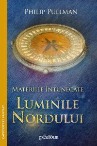 Luminile nordului (Materiile Întunecate #1) · Philip Pullman