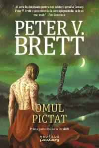 "Omul pictat (Demon #1) · Peter V. Brett · ""Zilele nu se lungesc în vreme ce dormi."""