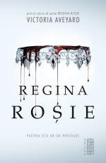 """Regina roșie (Regina roșie #1) · Victoria Aveyard – """"Nimeni nu își amintește de umbre."""""""