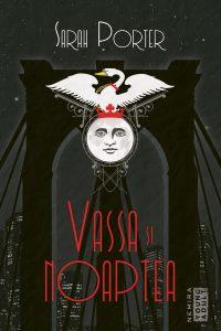 Fragment în avanpremieră: Vassa și Noaptea – Sarah Porter