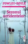 Sezonul accidentelor · Moïra Fowley-Doyle