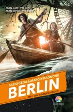 Fragment în avanpremieră: Lupii din Brandenburg (Berlin #4) – Fabio Geda și Marco Magnone
