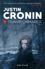 Transformarea (Transformarea #1) · Justin Cronin