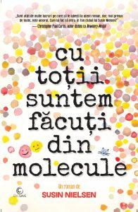 Cu toții suntem făcuți din molecule · Susin Nielsen