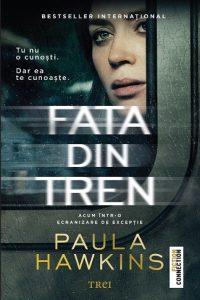 """Fata din tren · Paula Hawkins – """"Vreau să fiu în mijlocul acestei povești."""""""