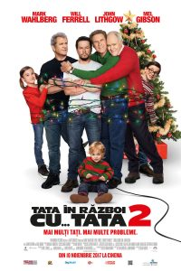 Daddy's Home · Tata în război cu tata 2 (2017)