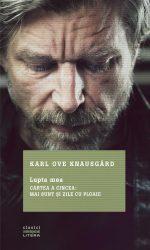 A apărut Lupta mea. Cartea a cincea, de Karl Ove Knausgård (Editura Litera)