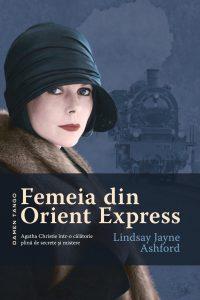 """Femeia din Orient Express · Lindsay Jayne Ashford – """"Trebuie să-ţi foloseşti materia cenuşie."""""""