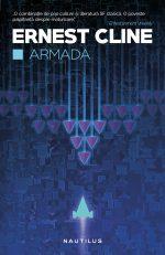 """Armada · Ernest Cline – """"Nu trebuie să mă tem."""""""