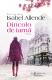 """Dincolo de iarnă · Isabel Allende – """"După moarte, nimeni nu îmbătrâneşte."""""""
