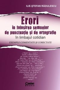 Noutăți Editura Corint: Erori în folosirea semnelor de punctuație și de ortografie în limbajul cotidian