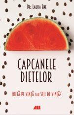 Editura ALL lansează campania de precomenzi pentru Capcanele dietelor, de dr. Laura Ene