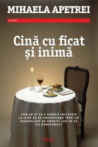"""Cină cu ficat și inimă · Mihaela Apetrei – """"Monştrii rămân, îngerii pleacă."""""""