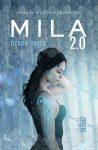 "Mila 2.0 (Mila 2.0 #1) · Debra Driza – ""Un sărut, să am o poveste reală."""
