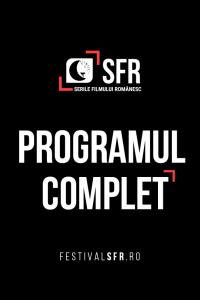 Serile Filmului Românesc 2018: program complet, secțiuni și invitați