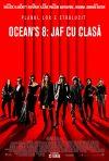 Ocean's Eight · Ocean's Eight: Jaf cu clasă (2018)