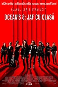 """,,Ocean's 8: Jaf cu clasă"""" dă lovitura la box office"""