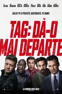 """""""TAG: Dă-o mai departe"""" schimbă regulile jocului, de azi, la cinema"""
