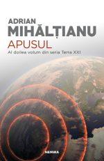 NOU la Nemira: Continuarea seriei Terra XXI – Apusul, de Adrian Mihălțianu