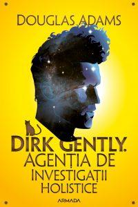 Fragment în avanpremieră: Dirk Gently. Agenția de investigații holistice, de Douglas Adams
