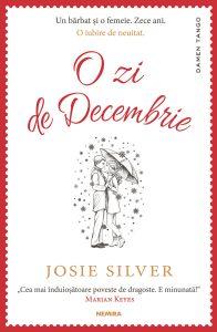 """O zi de Decembrie · Josie Silver · """"Minciunile mă împovărează."""""""