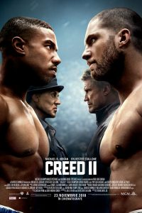 Creed II (2018) ·  In the ring, you got rules. Outside, you got nothing.