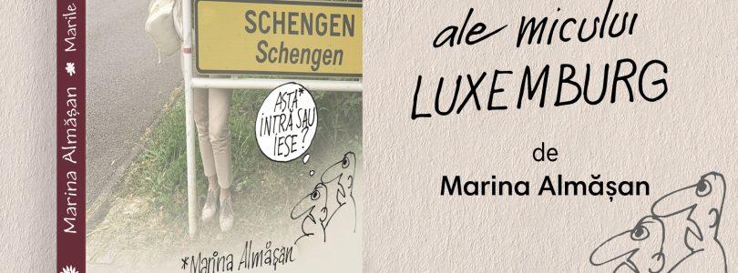 Marile surprize ale micului Luxemburg, un nou dar pe care ni-l face Marina Almășan