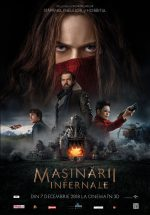 Mașinării Infernale (2018) · Mortal Engines · I can remake you, just as I was remade.
