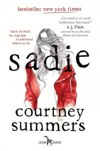 Fragment în avanpremieră: Sadie, de Courtney Summers