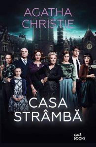"""Casa strâmbă · Agatha Christie · """"Săvârșirea unei crime îți impune o stare de adâncă singurătate."""""""