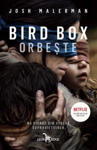 """Bird Box: Orbește · Josh Malerman · """"Râul este un amfiteatru. Dar, totodată, e și-un mormânt."""""""