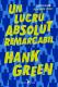 Un lucru absolut remarcabil · Hank Green · Când roboții sunt fani Queen și Tom Jones.