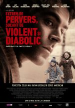 Extrem de pervers, șocant de violent și diabolic (2019) · Extremely Wicked, Shockingly Evil, and Vile
