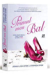 Fragment în avanpremieră: Primul meu bal, de Jonah Lisa Dyer și Stephen Dyer
