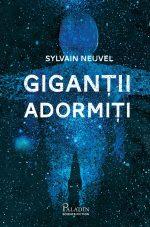 Fragment în avanpremieră: Giganții adormiți (Dosarele Themis #1), de Sylvain Neuvel