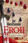 Eroii · Joe Abercrombie · Prima lege #5