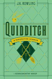 Fragment în avanpremieră: Quidditch – O perspectivă istorică, de J.K. Rowling & Kennilworthy Whisp