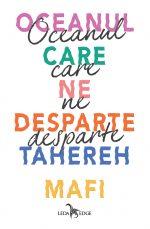 Oceanul care ne desparte · Tahereh Mafi